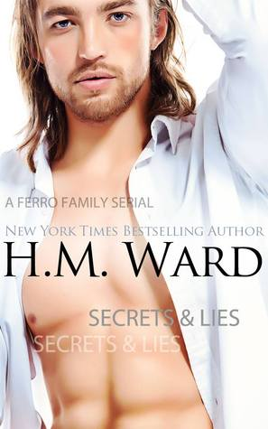 DeAnna Reviews: Secrets and Lies 1 by H.M. Ward