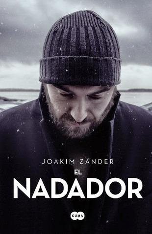 El nadador - Joakim Zander