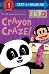 Crayon Craze! (Julius Jr.)