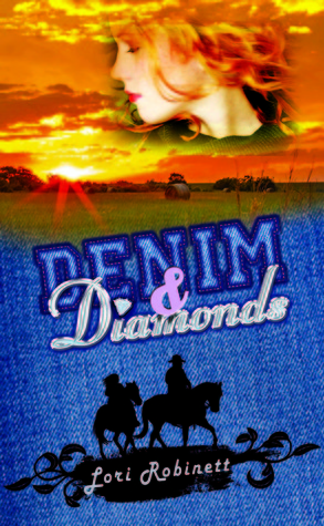 Denim & Diamonds by Lori L. Robinett