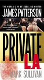 Private L.A. (Jack Morgan, #3)