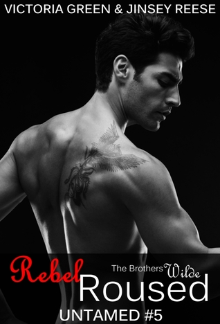 Rebel Roused (Untamed, #5)