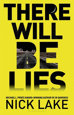 https://www.goodreads.com/book/show/20613635-there-will-be-lies?from_search=true