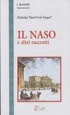 Il naso e altri racconti  by  Nikolai Gogol
