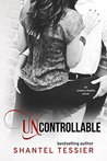 Uncontrollable (Undescribable, #3)