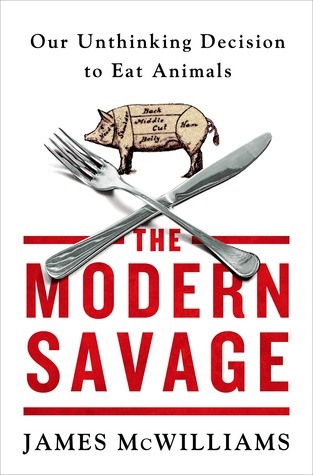 The Modern Savage by James E. McWilliams