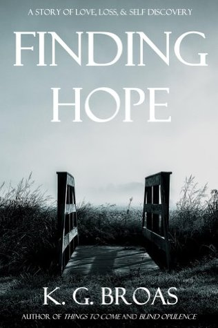 Finding Hope  by  K G Broas
