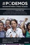#Podemos: Deconstruyendo a Pablo Iglesias