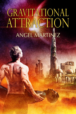 Recent Release Review : Gravitational Attraction by Angel Martinez