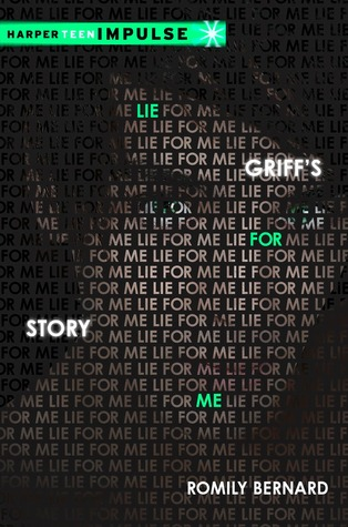 Lie for Me: Griff's Story (HarperTeen Impulse)