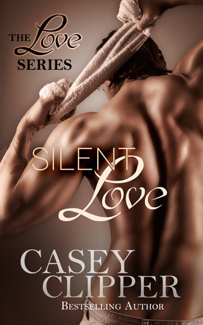 Silent Love (The Love Series, #1)