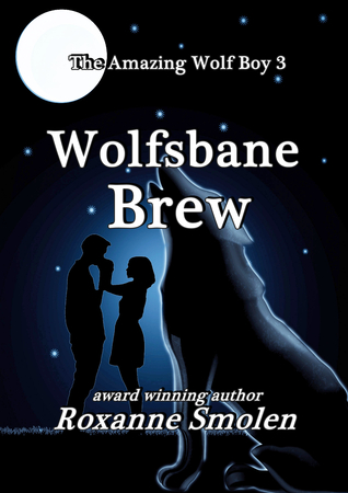 Wolfsbane Brew by Roxanne Smolen
