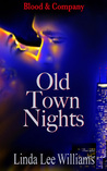 Old Town Nights (Blood & Company, #1)