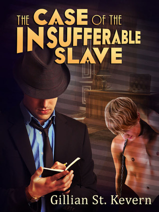 https://www.goodreads.com/book/show/22586077-the-case-of-the-insufferable-slave