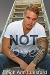 Not Over (Parker Siblings Series #4)