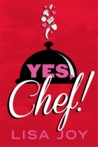 Yes, Chef!