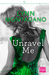 Unravel Me (The Breathless Series, #2) by Lynn Montagano