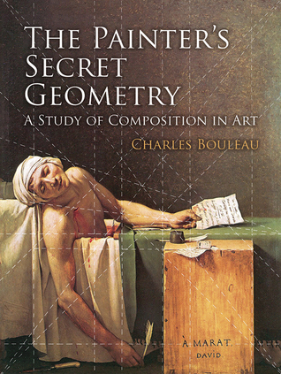 The Painter's Secret Geometry by Charles Bouleau