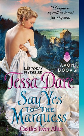 Say Yes to the Marquess (Castles Ever After, #2)