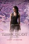Transcendent (Starling, #3)