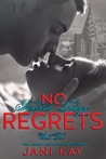 No Regrets (Firebird Trilogy, #2)