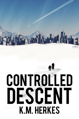 Controlled Descent by K.M. Herkes