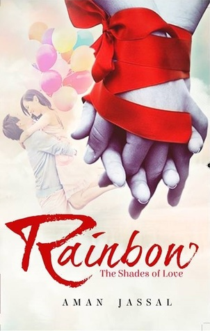 Rainbow - the shades of love