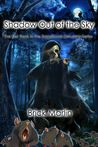 Shadow Out of the Sky (Transitional Delusions #1)