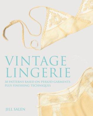 Vintage Lingerie by Jill Salen