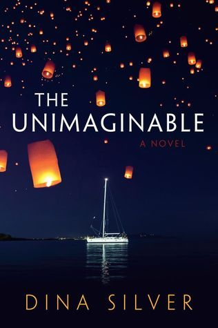 The Unimaginable (2014) by Dina Silver