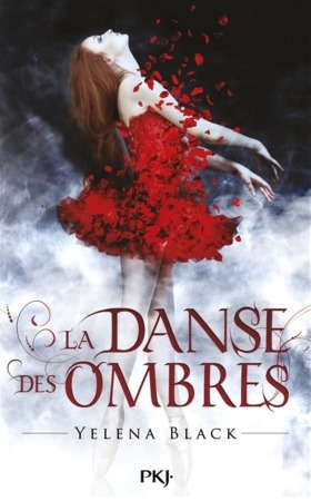 La Danse des Ombres (Dance of Shadows, #1)