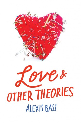 Blog Tour: Love & Other Theories by Alexis Bass | Review + Interview + Giveaway