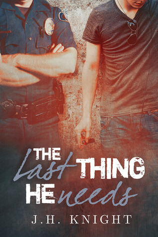 Recent Release Review: The Last Thing He Needs by J.H. Knight
