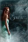 Sorceress (Spellcaster, #3)