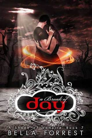 A Break of Day (A Shade of Vampire #7)