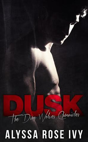 Dusk (The Dire Wolves Chronicle, #2)