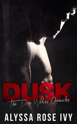 Dusk (The Dire Wolves Chronicle, #2)