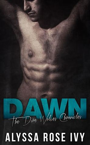 Dawn (The Dire Wolves Chronicle, #3)