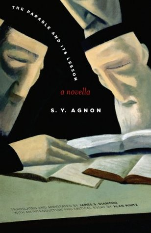The Parable and Its Lesson: A Novella S.Y. Agnon