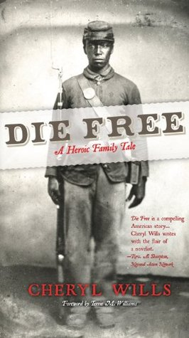 Die Free: A Heroic Family History Cheryl Wills