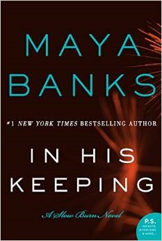 Review: In His Keeping by Maya Banks