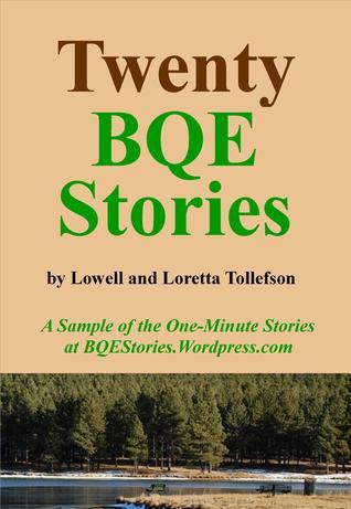 Twenty BQE Stories  by  G. Lowell Tollefson