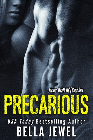 Precarious (Jokers' Wrath MC #1)