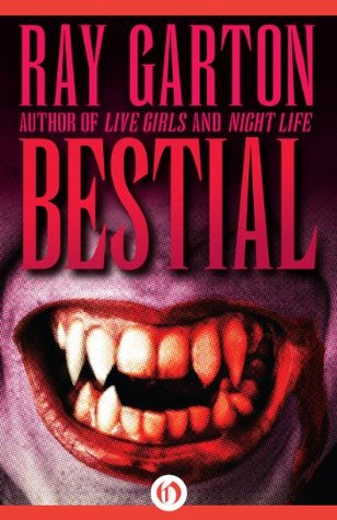 Bestial  by  Ray Garton