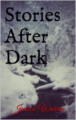 Stories After Dark by Jessica  Warren