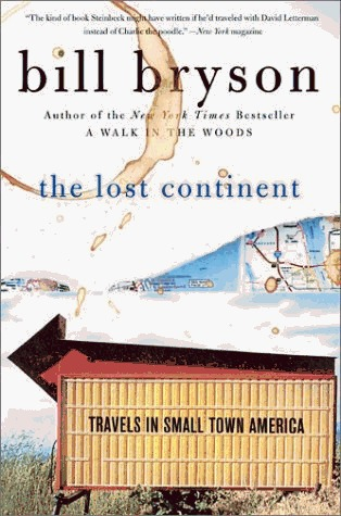 The Lost Continent: Travels in Small Town America (Paperback)