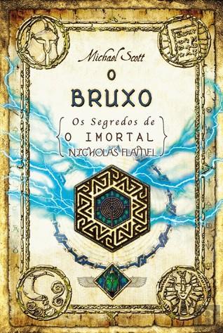 O Bruxo (Os Segredos do Imortal Nocholas Flamel, #5)