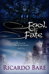 Fool of Fate (A Novel of the Seven Courts, #2)