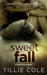 Sweet Fall (Sweet Home, #3) by Tillie Cole