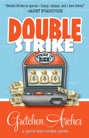 Double Strike by Gretchen Archer